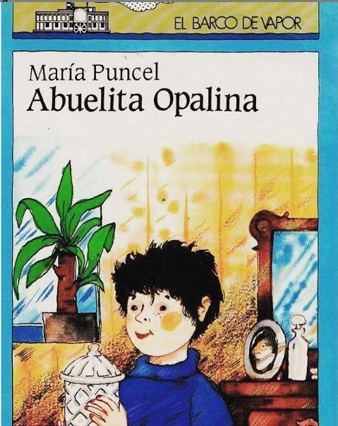 Libro Infantil Abuelita Opalina escrito por María Puncel