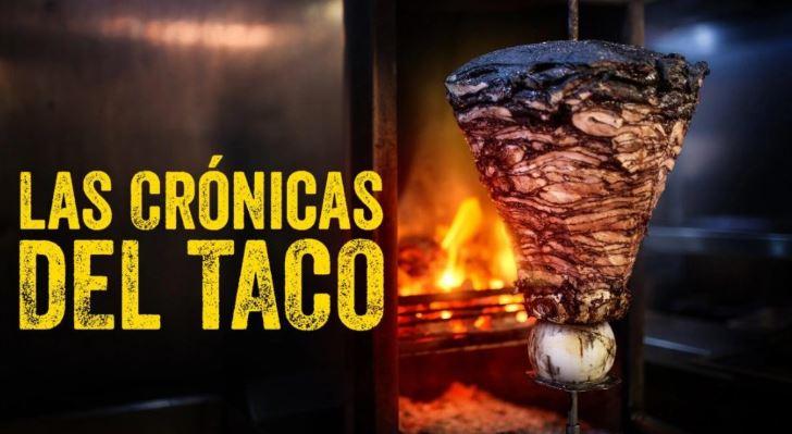 Crónicas del Taco, primer serie gastronómica de Netflix que habla sobre este rico platillo mexicano