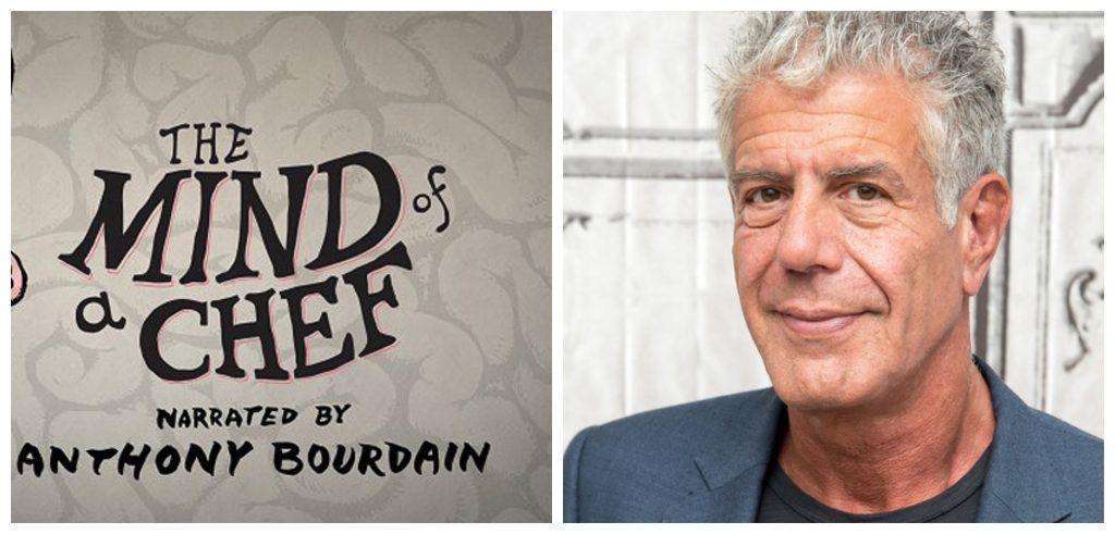 The Mind of chef es una serie gastronómica producida por el gran Atnhony Bourdain