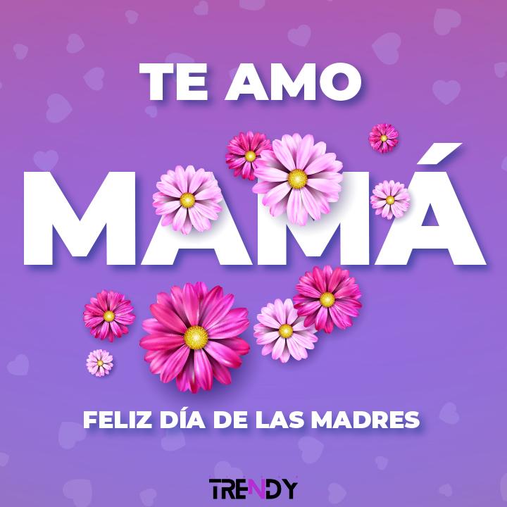 Imágenes para decirle a tu mamá cuando la amas este 10 de Mayo
