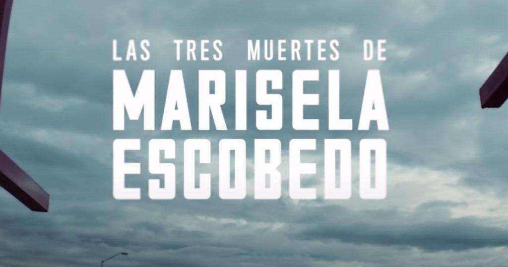 Marisela-Escobedo-Documental-Netflix